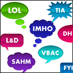 Mommy Talk: Abbreviations and Acronyms Decoded