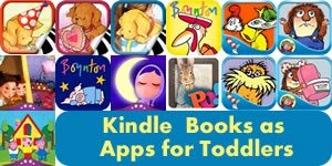 Kindle (Android) Books as Apps for Toddlers - Marvy Moms