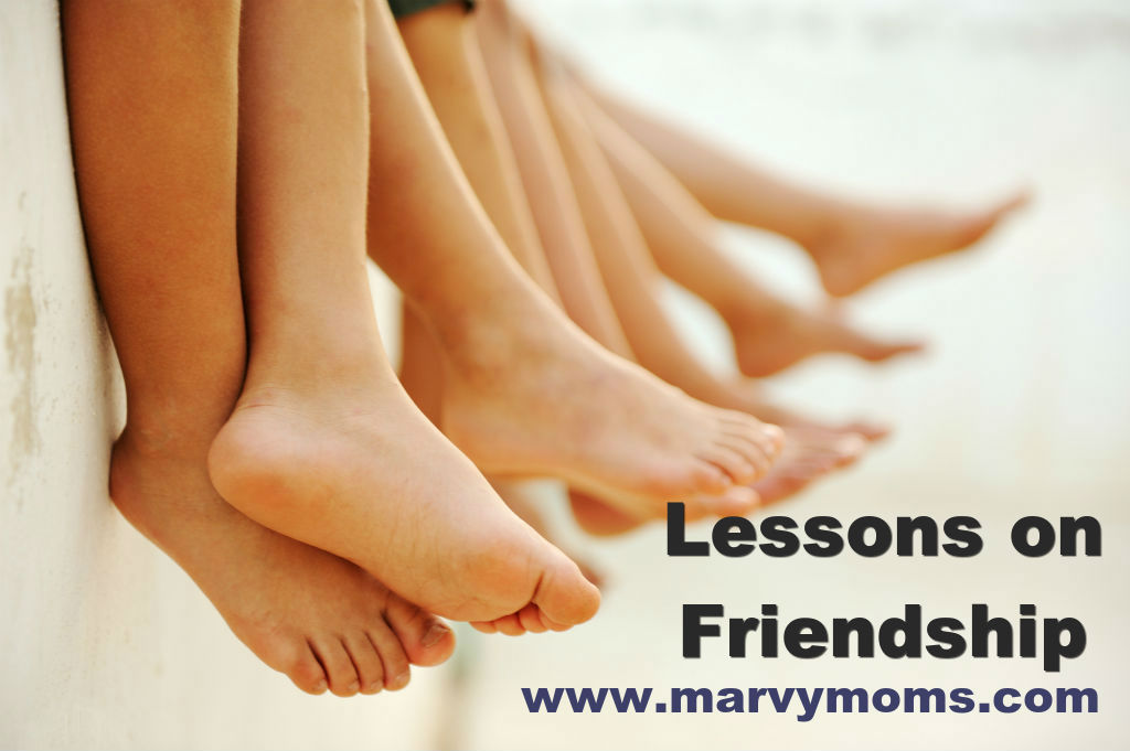 Lessons on Friendship - Marvy Moms