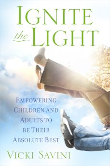 Ignite the Light by Vicki Savini - Marvy Moms