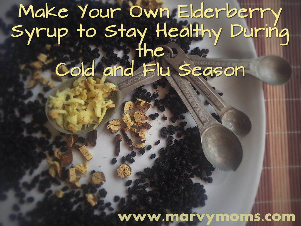 Make Your Own Elderberry Syrup to Stay Healthy During the Cold and Flu Season - Marvy Moms