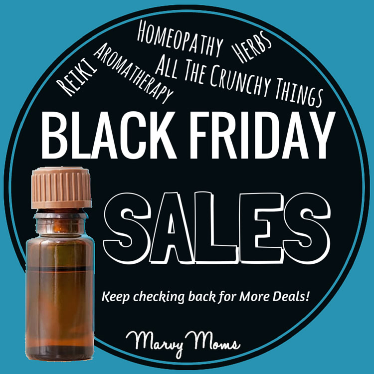 Black Friday Sales on All the Crunchy Things: Aromatherapy, Herbs, Homeopathy, Reiki, and More