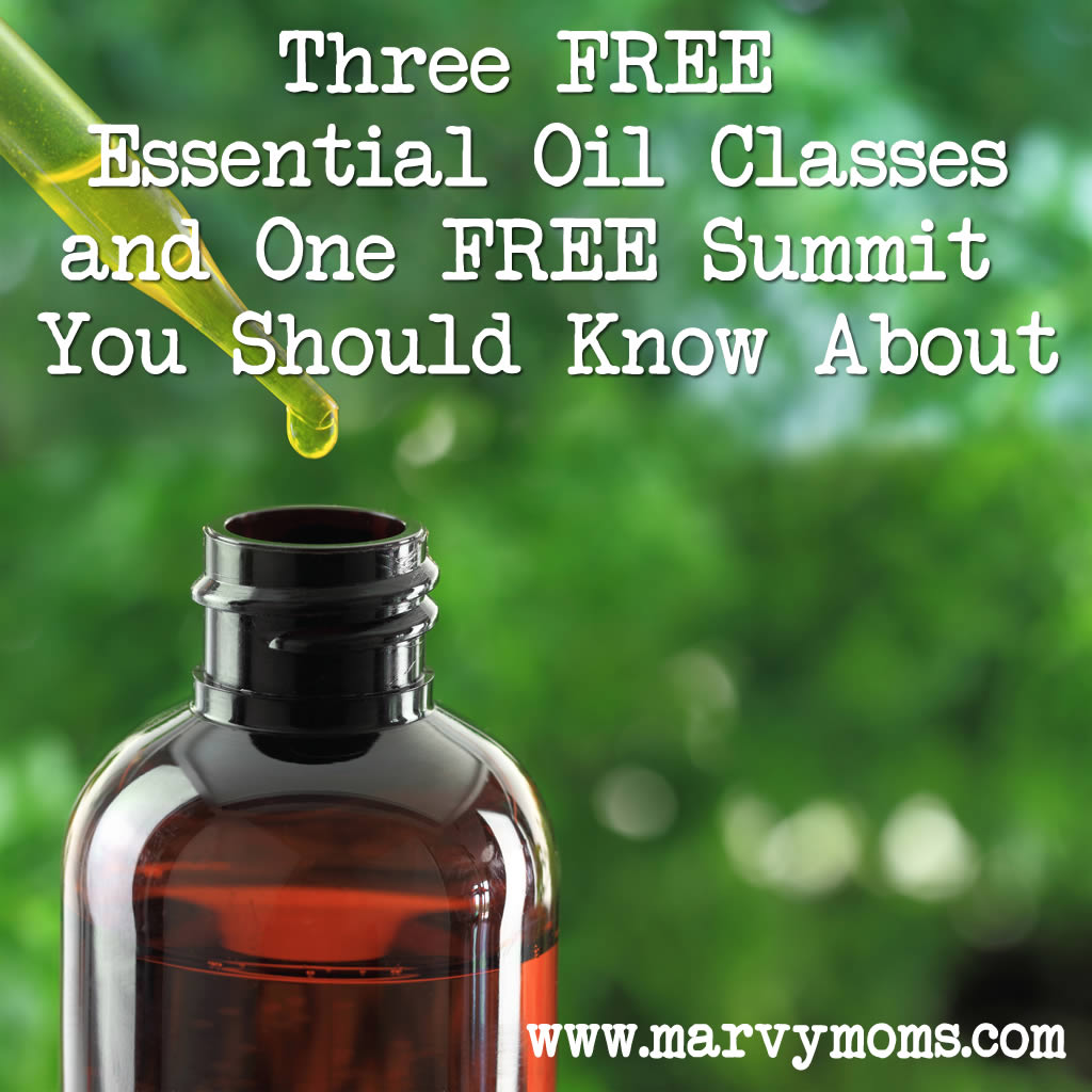 Three FREE  Essential Oil Classes and One FREE Summit  You Should Know About