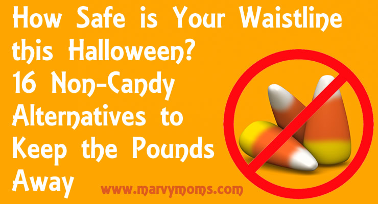 How Safe is Your Waistline this Halloween? 16 Non-Candy Alternatives to Keep the Pounds Away - Marvy Moms