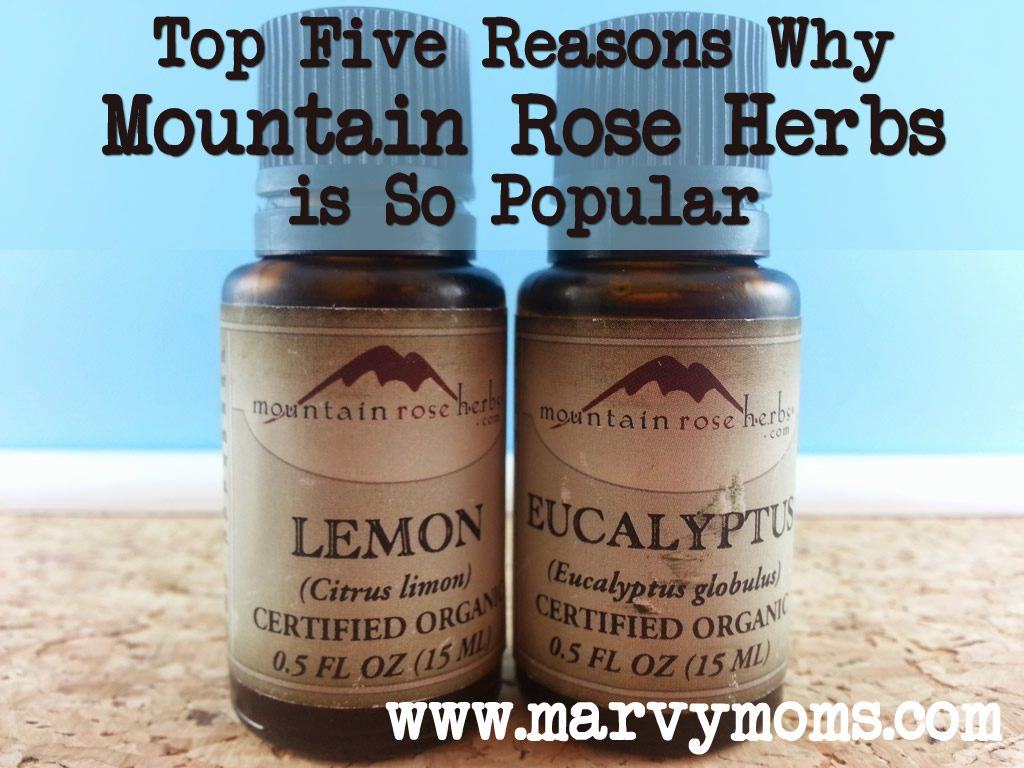 Top five reasons why mountain rose herbs is so popular marvy moms - Rose essential oil business ...
