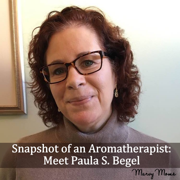 Snapshot of an Aromatherapist: Meet Paula S. Begel