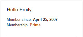 Amazon Prime Member Since April 25, 2007