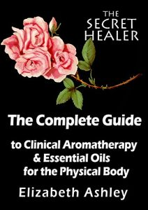 The Secret Healer Aromatherapy Books